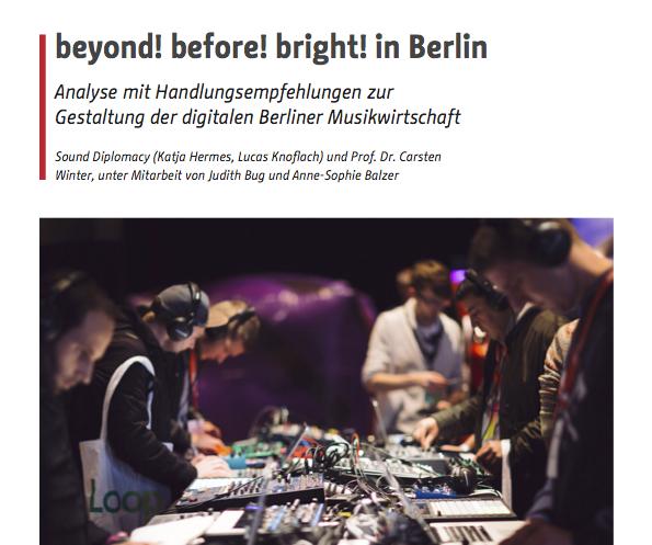 Studie zur Berliner Musikwirtschaft: beyond! before! bright!